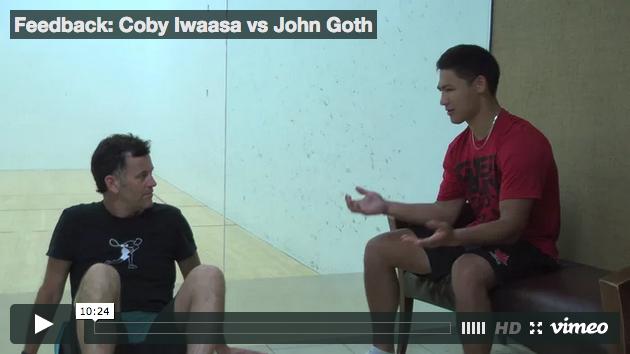 Feedback - Coby Iwaasa vs John Goth